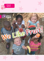 We Like Fruit!