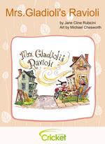 Mrs.Gladioli's Ravioli