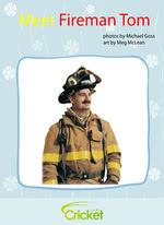 Meet Fireman Tom